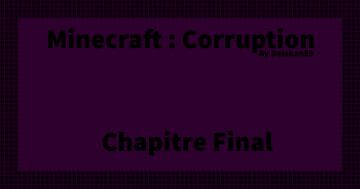 Minecraft : Corruption [Forge 1.15.2] (2021) Minecraft Map & Project