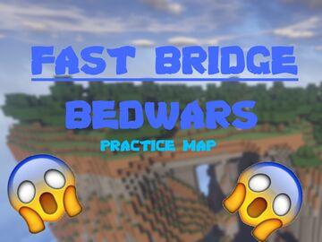 Fast Bridge [Bedwars] Minecraft Map & Project