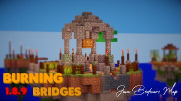 Bedwars Map • Burning Bridges • Rusher Map • built by muchmoremaps Minecraft Map & Project