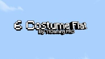 6 costumeflat by YtGaming PRO Minecraft Map & Project
