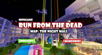 Run From The Dead: The Night Mall Minecraft Map & Project
