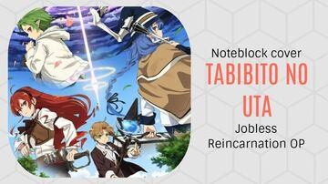 Tabibito no Uta - Jobless Reincarnation OP - Minecraft Note Block Cover Minecraft Map & Project