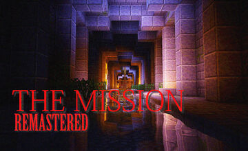 THE MISSION (Remastered) Minecraft Map & Project