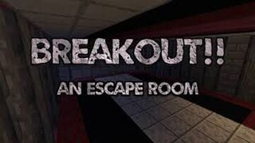Breakout! An Escape Room 7 PLAYER EXCLUSIVE SPECIAL VERSION Minecraft Map & Project