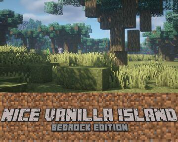 Nice Vanilla Island [BEDROCK EDITION] Minecraft Map & Project