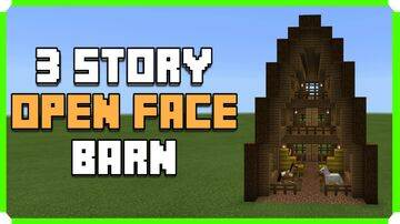How To Build An Open 3 Story Barn Minecraft Map & Project