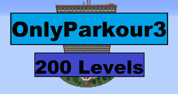 OnlyParkour3 200 Levels (1.16.5 - 1.17.1) Minecraft Map & Project