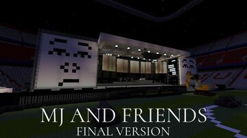 MJ And Friends Final Version Michael Jackson The NG Concerts Minecraft Map & Project