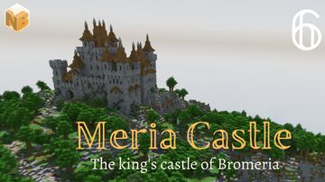 Medieval castle Meria #6 | Medieval World Project [Download] Minecraft Map & Project