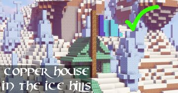 Copper House in the Ice Hills Minecraft Map & Project