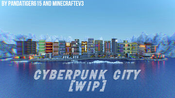 Cyberpunk City (Read Description) Minecraft Map & Project