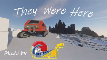 They Were Here (Needs Play Testing) Minecraft Map & Project