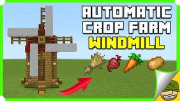 Auto Crop Farm Inside A Small Windmill Minecraft Map & Project