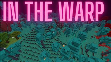 In the Warp (Survival) Minecraft Map & Project