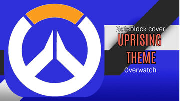 Uprising Theme - Overwatch - Minecraft Note Block Cover Minecraft Map & Project
