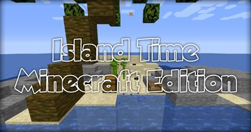 Island Time - Minecraft Edition Minecraft Map & Project