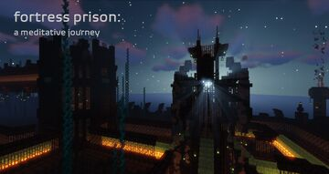 ✠ fortress prison: a meditative journey ✠ Minecraft Map & Project