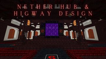 Nether Hub/Highway Design Minecraft Map & Project