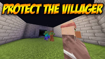 Protect The Villager - By: RangerMCplays Minecraft Map & Project