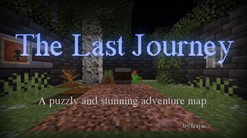 The Last Journey Minecraft Map & Project
