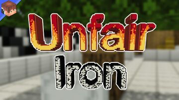 Unfair Iron Minecraft Map & Project