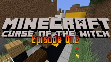 Curse of the Witch: Episode 1 Minecraft Map & Project