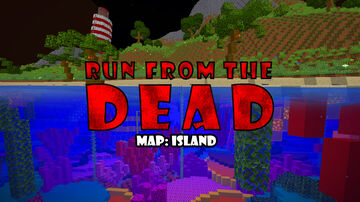 Run From The Dead: Island Minecraft Map & Project