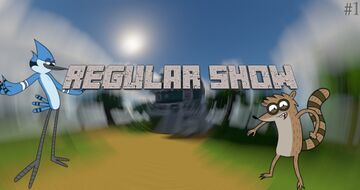 Regular Show / The Park / Early Access Minecraft Map & Project