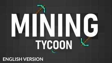 MINING TYCOON [english verison] Minecraft Map & Project