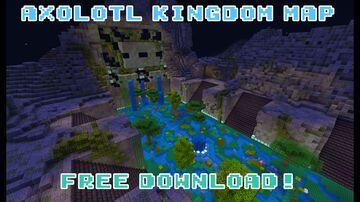 Axolotl Kingdom (Free Java Download) Minecraft Map & Project