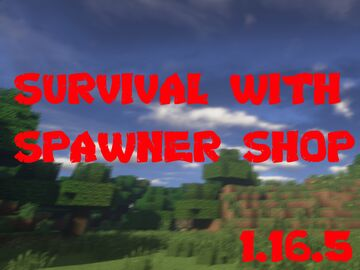 Survival With Spawner Shop Minecraft Map & Project