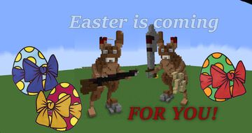 Easter is coming, FOR YOU! Minecraft Map & Project