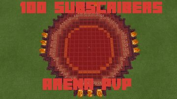 100 Subscribers Arena PvP Minecraft Map & Project