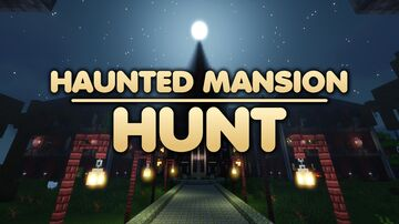 Haunted Mansion Hunt Minecraft Map & Project