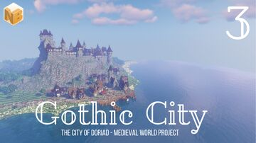 The City of Doriad - Part 3 | Medieval world project [Download] Minecraft Map & Project