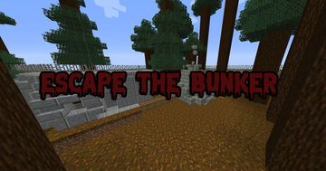 Escape the Bunker Minecraft Map & Project