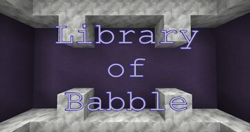 The Library of Babble Minecraft Map & Project