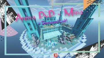 Arena PvP / Prision Mine (Cold Version) [1.16.X - 1.17.X] [Download Link] Minecraft Map & Project