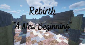 "[1.16.5] Rebirth: ""A New Beginning"" Minecraft Map & Project"