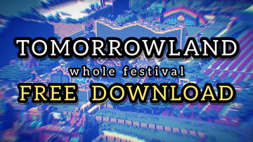 Tomorrowland   All Stages   Whole Festival by MinerBuilder (video link) Minecraft Map & Project