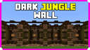 How To Build A Dark Jungle Wall Minecraft Map & Project