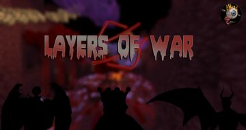 Layers of War Minecraft Map & Project
