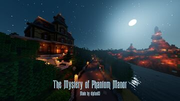 The Mystery of Phantom Manor 1.16.3 Minecraft Map & Project