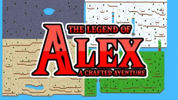 The Legend Of Alex: A crafted Adventure Minecraft Map & Project