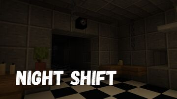 Night Shift - Multiplayer Horror Game Minecraft Map & Project