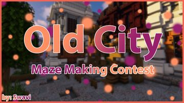 Old City [Maze Making Contest] Minecraft Map & Project