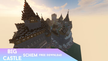 Big Castle schematic [ Free Download ] Enjoy everyone! Minecraft Map & Project