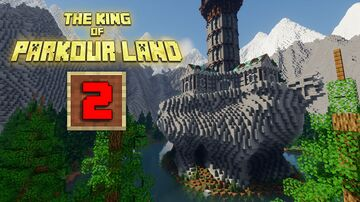 The King of Parkour Land 2 Minecraft Map & Project