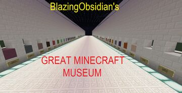 The Great Minecraft Museum (1.16) Minecraft Map & Project