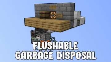 Flushable Garbage Disposal Minecraft Map & Project